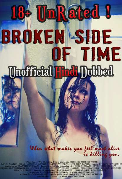[18+] Broken Side of Time (2013) UNRATED [Hindi (Voice Over) Dubbed + English ] WEBRip 720p [Full Movie]