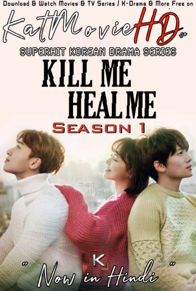 Kill Me Heal Me (Season 1) Hindi Dubbed (ORG) [All Episodes 1-20] WebRip 720p 480p HD (2017 Korean Drama Series)