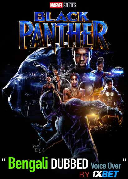 Black Panther (2018) Bengali Dubbed (Voice Over) BluRay 720p [Full Movie] 1XBET