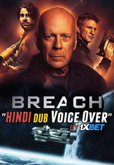 Breach (2020) WebRip 720p Dual Audio [Hindi Dubbed (Unofficial VO) + English] [Full Movie]