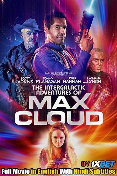Download Max Cloud (2020) WebRip 720p Full Movie [In English] With Hindi Subtitles FREE on 1XCinema.com & KatMovieHD.io