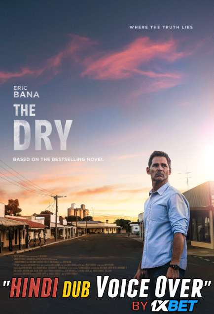 The Dry (2020) HDCAM 720p Dual Audio [Hindi Dubbed (Unofficial VO) + English] [Full Movie]