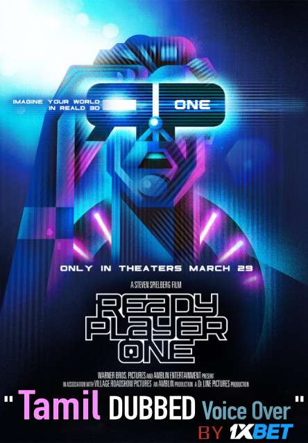 Ready Player One (2018) Tamil Dubbed (Voice Over) & English [Dual Audio] BDRip 720p [1XBET]