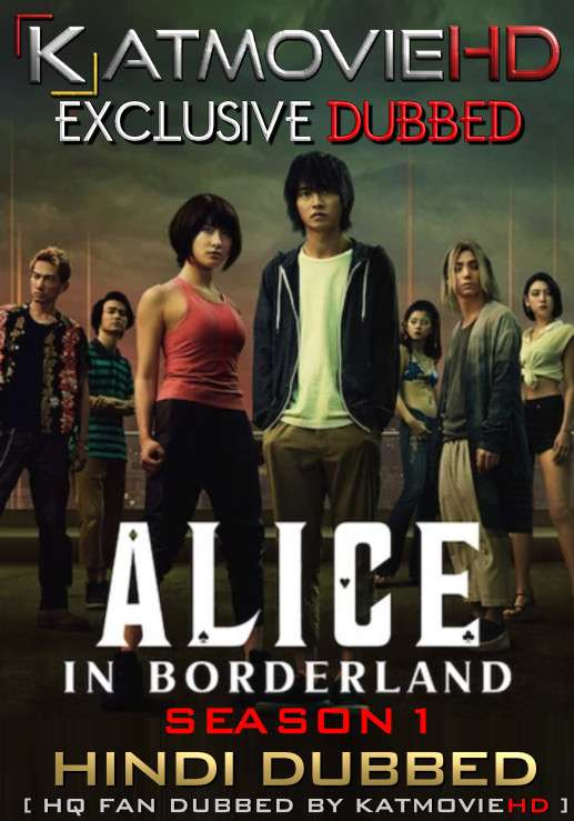Alice in Borderland (Season 1) Hindi Dubbed (HQ FAN-DUB) Web-DL 1080p 720p 480p x264 | Complete