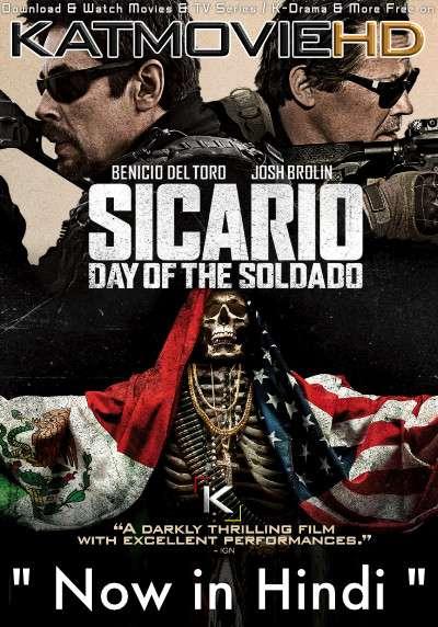Sicario: Day of the Soldado (2018) Dual Audio [Hindi Dubbed (ORG) & English] BluRay 1080p 720p 480p [HD]