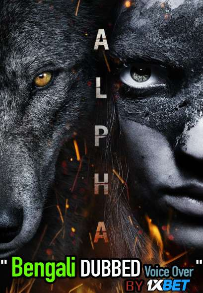 Alpha (2018) Bengali Dubbed (Voice Over) BluRay 720p [Full Movie] 1XBET