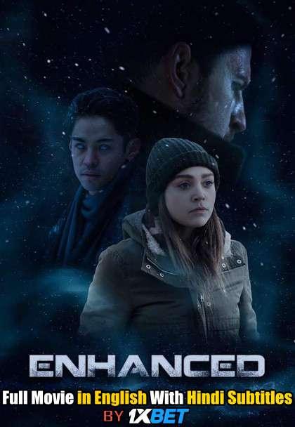 Download Enhanced (2019) WebRip 720p Full Movie [In English] With Hindi Subtitles FREE on 1XCinema.com & KatMovieHD.io