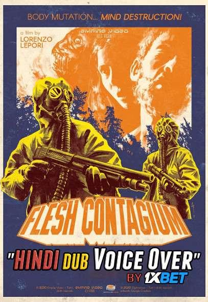 Flesh Contagium (2020) WebRip 720p Dual Audio [Hindi (Voice Over) Dubbed + Italian] [Full Movie]