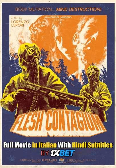 Flesh Contagium (2020) WebRip 720p Full Movie [In Italian] With Hindi Subtitles