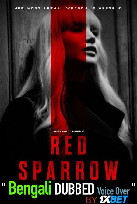 Red Sparrow (2018) Bengali Dubbed (Voice Over) BluRay 720p [Full Movie] 1XBET