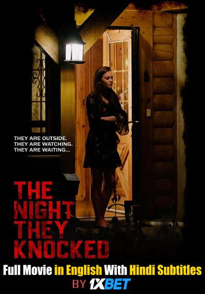 Download The Night They Knocked (2019) WebRip 720p Full Movie [In English] With Hindi Subtitles FREE on 1XCinema.com & KatMovieHD.io