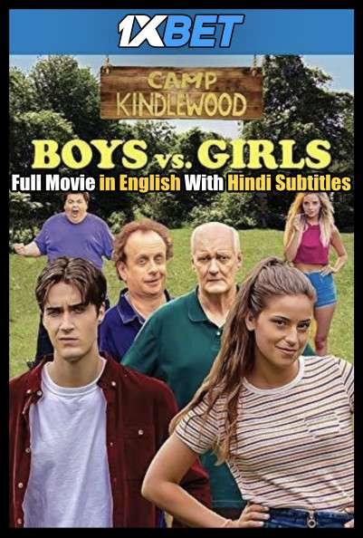 Download Boys vs. Girls (2019) WebRip 720p Full Movie [In English] With Hindi Subtitles FREE on 1XCinema.com & KatMovieHD.io