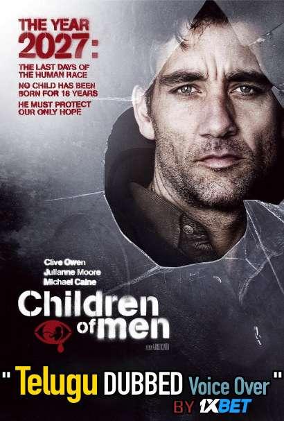 Children of Men (2006) Telugu Dubbed (Voice Over) & English [Dual Audio] BDRip 720p [1XBET]