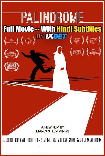 Download Palindrome (2020) WebRip 720p Full Movie [In English] With Hindi Subtitles FREE on 1XCinema.com & KatMovieHD.io