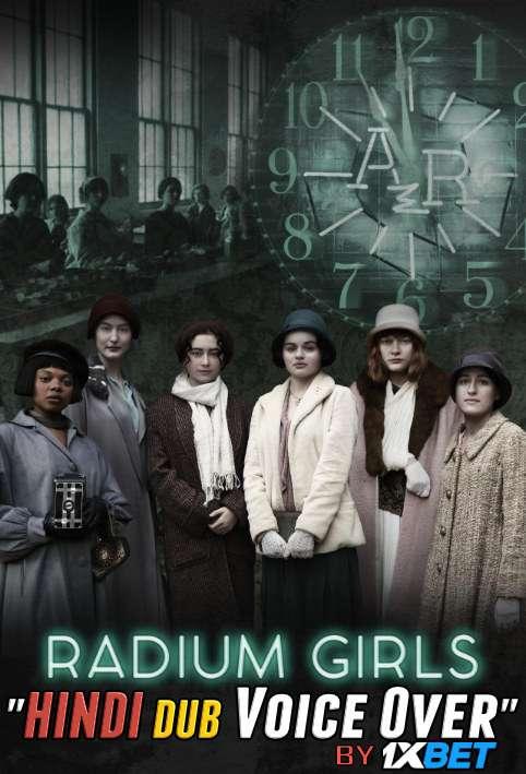 Radium Girls (2018) WebRip 720p Dual Audio [Hindi (Voice Over) Dubbed + English] [Full Movie]