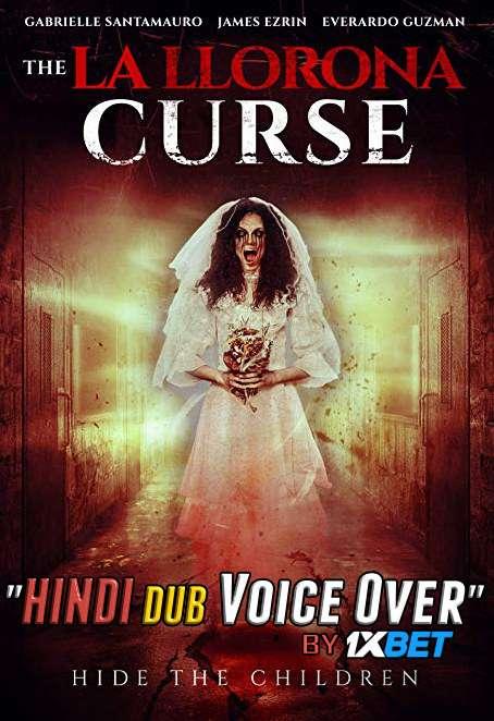 The La Llorona Curse (2019) WebRip 720p Dual Audio [Hindi (Voice Over) Dubbed + English] [Full Movie]