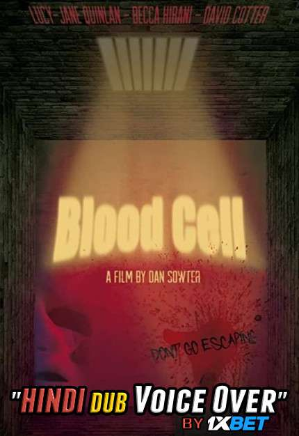 Blood Cell (2019) WebRip 720p Dual Audio [Hindi (Voice Over) Dubbed + English] [Full Movie]