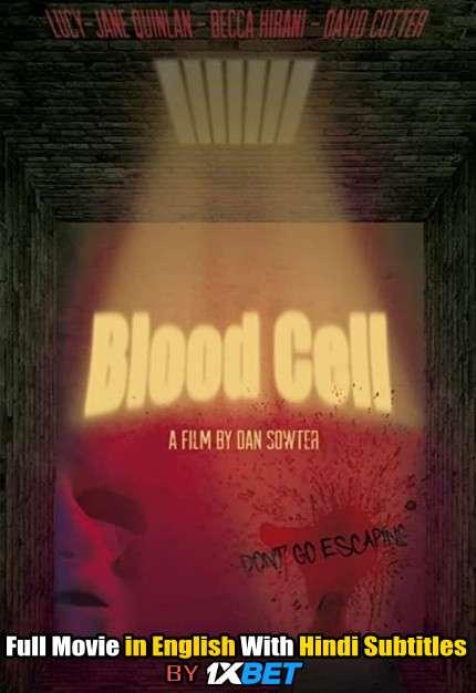 Download Blood Cell (2019) WebRip 720p Full Movie [In English] With Hindi Subtitles FREE on 1XCinema.com & KatMovieHD.io
