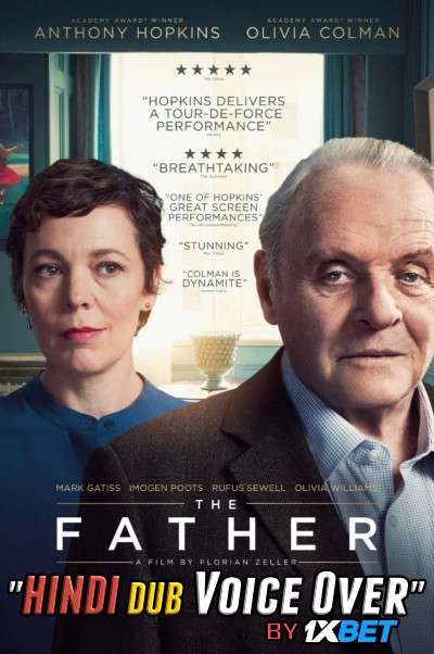 The Father (2020) HDCAM 720p Dual Audio [Hindi (Voice Over) Dubbed + English] [Full Movie]