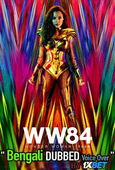 Wonder Woman 1984 (2020) Bengali Dubbed (Voice Over) WEBRip 720p [Full Movie] 1XBET