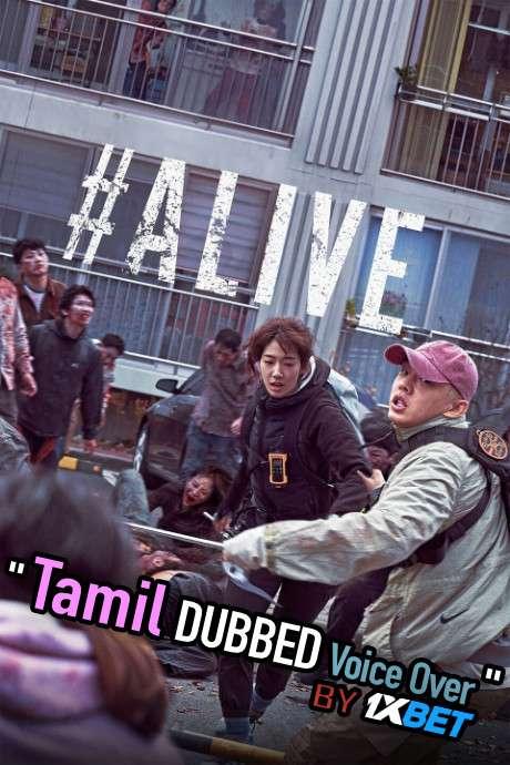 #Alive (2020) Tamil Dubbed (Voice Over) & Korean [Dual Audio] WebRip 720p [1XBET]