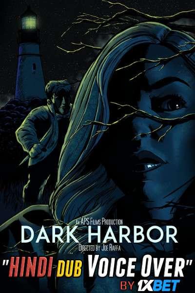 Dark Harbor (2019) WebRip 720p Dual Audio [Hindi (Voice Over) Dubbed + English] [Full Movie]