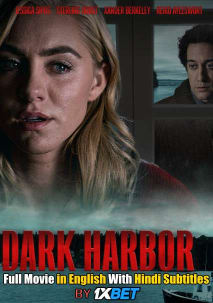 Download Dark Harbor (2019) WebRip 720p Full Movie [In English] With Hindi Subtitles FREE on 1XCinema.com & KatMovieHD.io