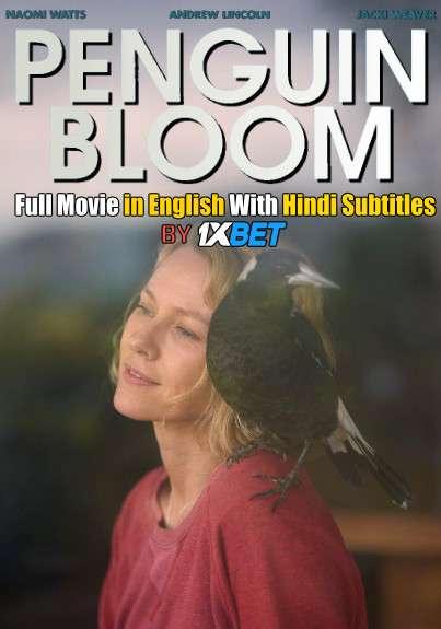 Download Penguin Bloom (2020) HDCAM 720p Full Movie [In English] With Hindi Subtitles FREE on 1XCinema.com & KatMovieHD.io