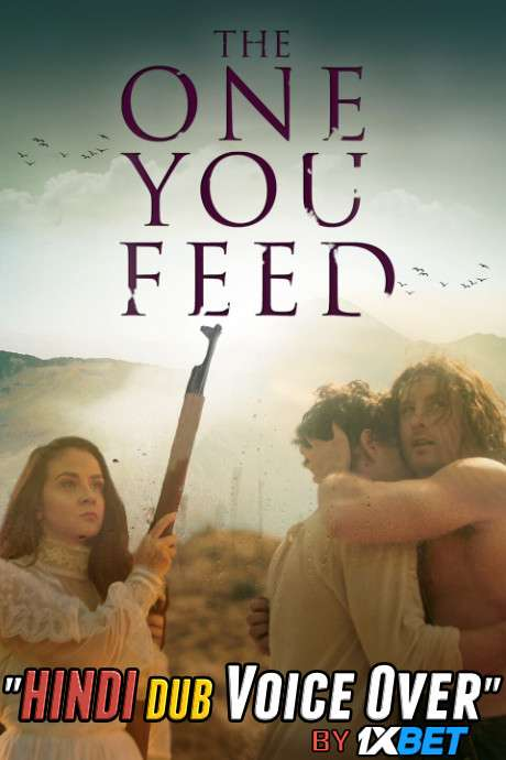 The One You Feed (2020) WebRip 720p Dual Audio [Hindi (Voice Over) Dubbed + English] [Full Movie]
