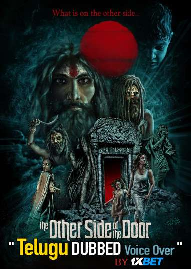 The Other Side of the Door (2020) Telugu Dubbed (Voice Over) & English [Dual Audio] BDRip 720p [1XBET]