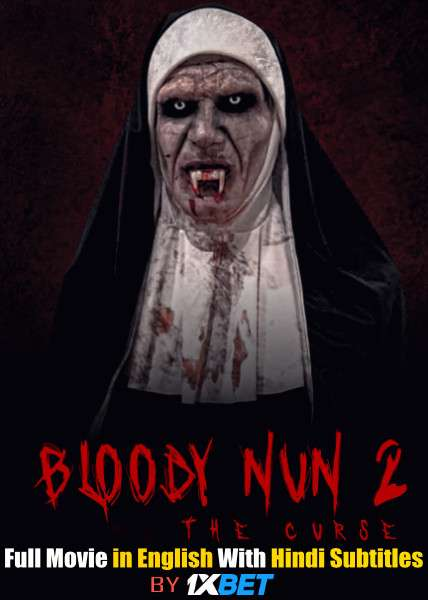 Bloody Nun 2: The Curse (2021) Full Movie [In English] With Hindi Subtitles | WebRip 720p [1XBET]