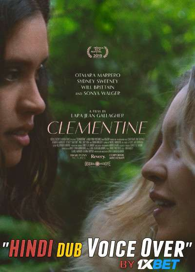Clementine (2019) WebRip 720p Dual Audio [Hindi (Voice Over) Dubbed + English] [Full Movie]