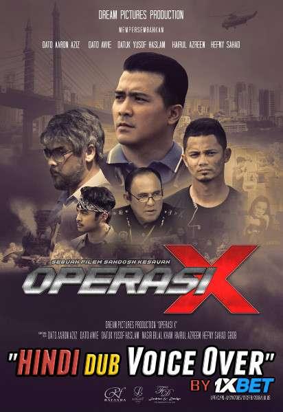 Operasi X (2018) WebRip 720p Dual Audio [Hindi (Voice Over) Dubbed + Malay] [Full Movie]