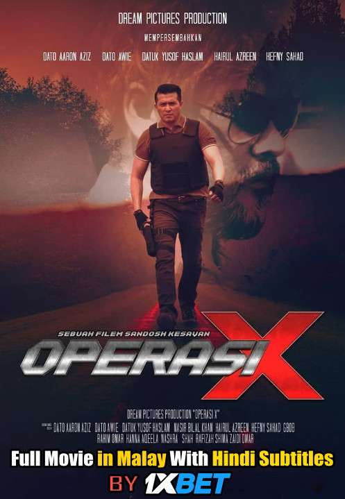 Download Operasi X (2018) WebRip 720p Full Movie [In Malay] With Hindi Subtitles FREE on 1XCinema.com & KatMovieHD.io