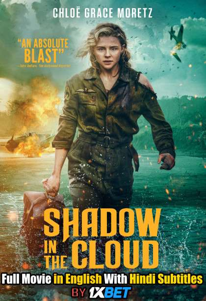 Shadow in the Cloud (2020) Full Movie [In English] With Hindi Subtitles | WebRip 720p [1XBET]