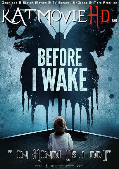 Before I Wake (2016) Dual Audio [Hindi Dubbed 5.1 DD + English] Web-DL 1080p 720p 480p x264 [HD]