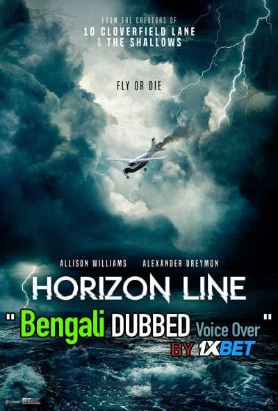 Horizon Line (2020) Bengali Dubbed (Voice Over) HDCAM 720p [Full Movie] 1XBET