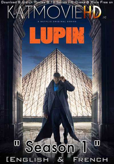 Lupin (Season 1) Complete [English Dubbed & French] Dual Audio WEB-DL 720p 10bit HEVC [2021 Netflix Series]