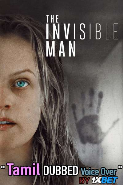 The Invisible Man (2020) Tamil Dubbed (Voice Over) & English [Dual Audio] BDRip 720p [1XBET]