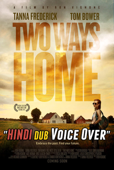 Two Ways Home (2019) Hindi (Voice Over) Dubbed + English [Dual Audio] WEBRip 720p [Full Movie]