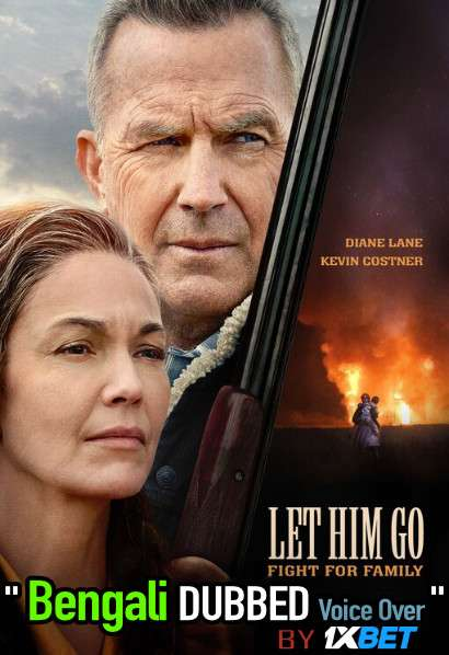 Let Him Go (2020) Bengali Dubbed (Voice Over) WEBRip 720p [Full Movie] 1XBET