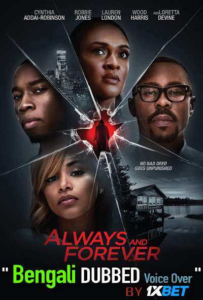 Always and Forever (2020) Bengali Dubbed (Voice Over) WEBRip 720p [Full Movie] 1XBET