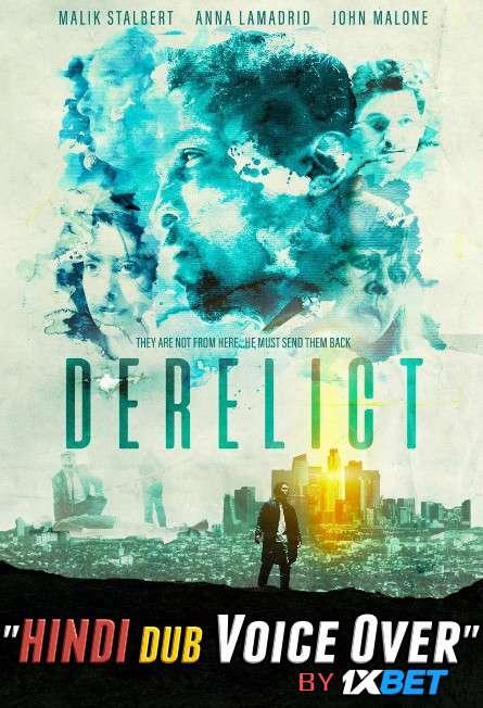 Derelict (2019) WebRip 720p Dual Audio [Hindi (Voice Over) Dubbed + English] [Full Movie]