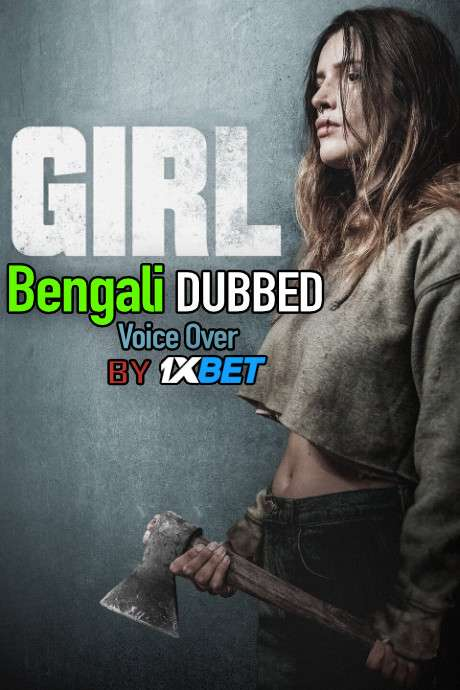 Girl (2020) Bengali Dubbed (Voice Over) WEBRip 720p [Full Movie] 1XBET
