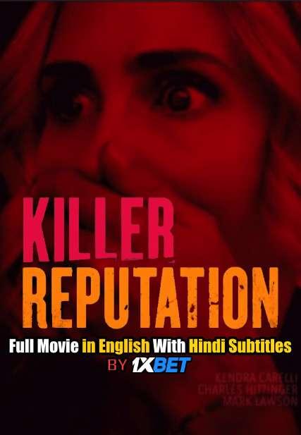 Download Killer Reputation (2019) WebRip 720p Full Movie [In English] With Hindi Subtitles FREE on 1XCinema.com & KatMovieHD.io