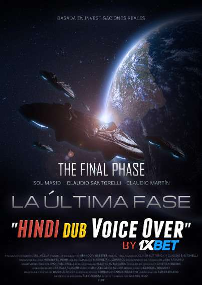 The Final Phase (2020) WebRip 720p Dual Audio [Hindi (Voice Over) Dubbed + Spanish] [Full Movie]