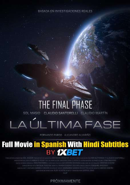 The Final Phase (2020) WebRip 720p Full Movie [In Spanish] With Hindi Subtitles