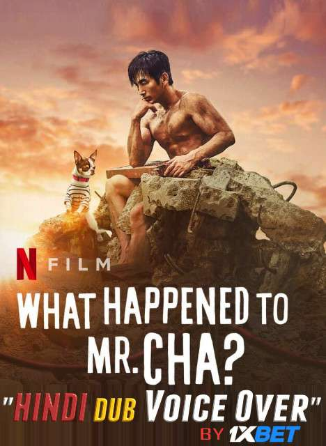What Happened to Mr Cha? (2021) WebRip 720p Dual Audio [Hindi (Voice Over) Dubbed + Korean] [Full Movie]