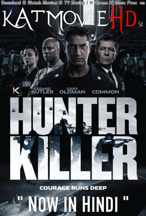 Hunter Killer (2018) Dual Audio [Hindi Dubbed + English] BluRay 1080p 720p 480p x264 [HD] | HEVC
