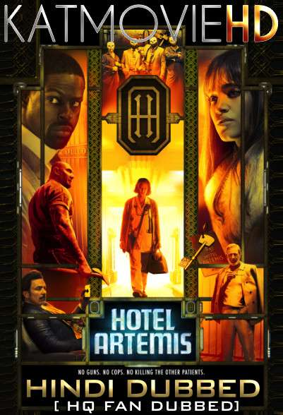 Hotel Artemis (2018) Hindi (Fan Dub) + English (ORG) [Dual Audio] BluRay 1080p / 720p / 480p [With Ads !]